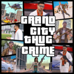 Grand City Thug Crime Gangster  APK (MOD, Unlimited Money) 2.19